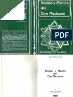 Verdad y Mentira Del Cine Mexicano. Galindo