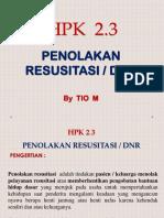 Hpk 2.3 Menolak Resusitasi (Tio m)