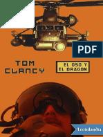 El Oso y El Dragon - Tom Clancy