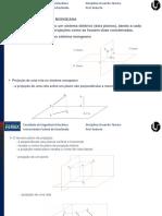 Desenho_aula 04 05 e 06_Projeções Mongeanas_data