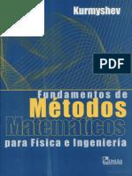 203706294-184843530-Fundamentos-de-Metodos-Matematicos-Para-Fisica-e-Ingenieria-Evguenii-Kurmyshev.pdf