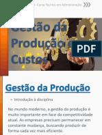 Gestão Da Produção e Custos -SENAI -Aula 01 à 20