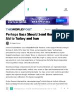 Perhaps Gaza Should Send Humanitarian Aid to Turkey and Iran