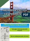 MEMBINA PROJEK EKSPERIMENTAL.pptx