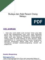 Budaya Dan Adat Resam Orang Melayu