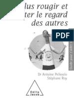 Ne Plus Rougir Et Accepter Le r Antoine Pelissolo