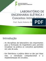 Laboratório de Engenharia Elétrica I - Aula 01 - Conceitos Introdutórios