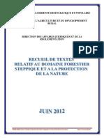 Recueil de Textes Relatif Au Domaine Forestier Et Steppique Et a La Protection de La Nature