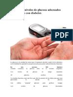 Conoce Los Niveles de Glucosa Adecuados en Personas Con Diabetes