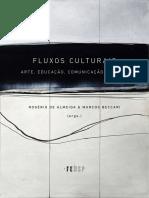 FLUXOS CULTURAIS ARTE, EDUCAÇÃO, COMUNICAÇÃO E MÍDIAS