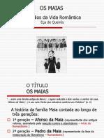 50981331-OS-MAIAS-sintese.ppt