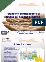 Tratamiento rehabilitador tras cirugía de la mano espástica
