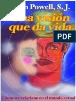 Una visión que da vida
