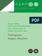 (GRAMM-R. Études de linguistique française _ GRAMM-R. Studies of French Linguistics) Jacques Bres, Aleksandra Nowakowska, Jean-Marc Sarale, Sophie Sarrazin (eds.)-Dialogisme _ langue, discours-P.I.E. .pdf