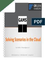 GAMS - Solving Scenarios in the Cloud