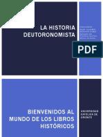 La Historia Deuteronomista y Josue