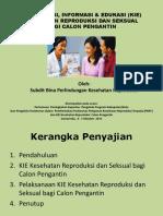 10.Kie Kesehatan Reproduksi Bagi Calon Pengantin.2 Pptx