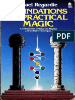 Foundations of Practical Magic - An Introduction to Qabalistic, Magical and Meditative Techniques - Israel Regardie