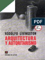 Rodolfo Livingston - Arquitectura y Autoritarismo