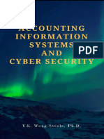 Accounting Information Systems and Cyber Security Stay Ahead of the Technology Curve