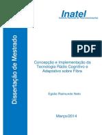 Concepcao e Implementacao Da Tecnologia Radio Cognitivo e Adaptativo Sobre Fibra