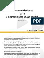 4 Recomendaciones para 5 Herramientas Social Media
