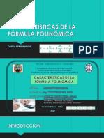 Características de La Fórmula Polinómica