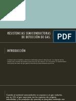 Resistencias Semiconductoras de Detección de Gas