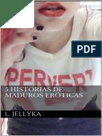 Jellyka L - 5 historias de maduros eroticas.epub