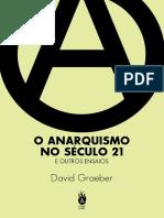 Anarquismo No Sec 21 David Graeber