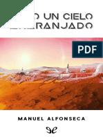 Alfonseca, Manuel - Bajo un cielo anaranjado [38806] (r1.0).epub