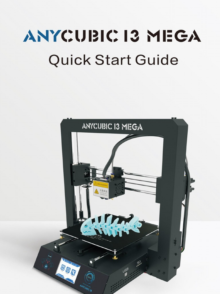 ANYCUBIC+I3+MEGA+Quick+Start+Guide | 3 D Printing | Technology