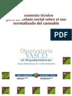 Documento Tecnico Para Un Debate Social Sobre El Uso Normalizado Del Cannabis