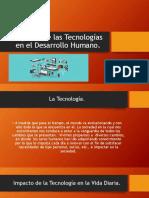 Impacto de Las Tecnologías en El Desarrollo Humano
