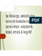Lecture 2 Isu Keluarga, Sekolah Dan Komuniti Berkaitan Kanak-kanak Khas – Akademik, Sosial, Emosi, Kognitif