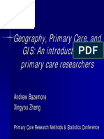 10 Place Matters Using GIS in Primary Care Research Andrew Bazemore
