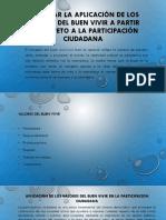 PROPICIAR LA APLICACIÓN DE LOS VALORES DEL BUEN.pptx