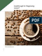 Caffeine a Breakthrough for Diagnosing Parkinson Disease