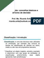 Classificação Conceitos Básicos e Árvores de Decisão