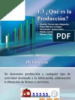 1.3 Producción, 1.4 Antecedentes Históricos
