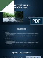 Rio Chirqui Viejo Charla