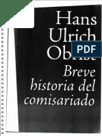 HANS ULRICH OLBRIST - Breve Historia Del Comisariado