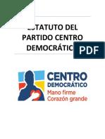 ESTATUTO DEL PARTIDO CENTRO DEMOCRATICO VIGENTE 2017 (1).pdf