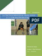 La Táctica Individual en El Juego 1 c 1 Con Balón en Ataque