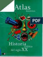 Atlas Historico. Historia Critica Del Siglo XX