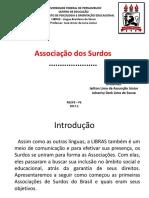 Slide de Libras- Associação de Surdos