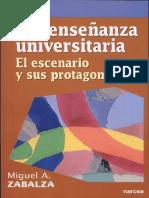 La Enseñanza Universitaria. El Escenario y Sus Protagonistas