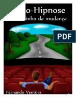 DocGo.org-Auto-hipnose_O Caminho Da Mudança - Fernando Ventura.pdf