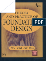 Som N. N. , Theory and Practice of Foundation Design, 2004