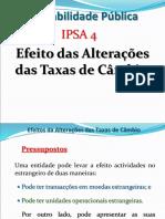 IPSA 4 - Efeitos Alterações Taxas Câmbio